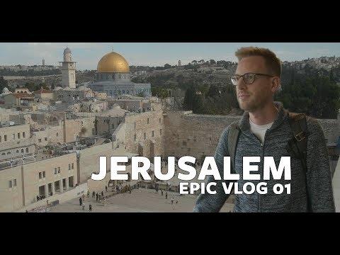 Jerusalem - EPIC Vlog 01