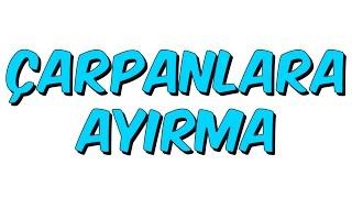 10dk da ÇARPANLARA AYIRMA - Tonguc Akademi