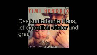 Timi Hendrix - Das kunterbunte Haus (Lyrics)
