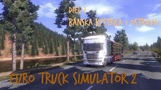 Euro truck simulator 2 | #1 | SK komentár | Začiatky Filip trans Slovakia - Bánska Bystrica_Ostrava Thumbnail