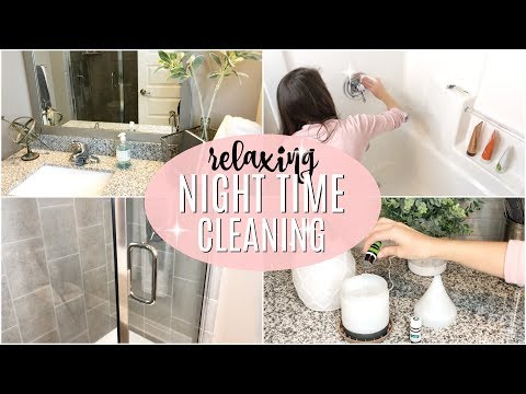 CLEAN WITH ME 2018 // RELAXING NIGHT TIME CLEANING // POWER
