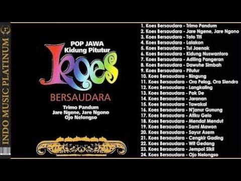 Koes Bersaudara - Tembang Pop Jawa Terbaik Koes Bersaudara Sepanjang Masa - HQ Audio !!!