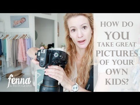 How do you take great pictures of your own kids? Photography Tips & Tricks