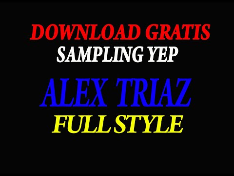 download-gratis-yep-alex-triaz-full-style-komplit-|-free-pack-sampling