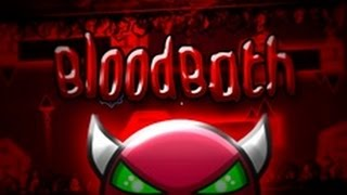 Geometry Dash - Bloodbath [DEMON] - By: Me and many others! (Verified On Stream)