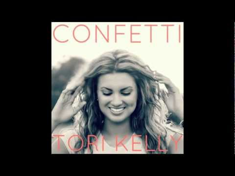 Tori Kelly - Confetti w/Lyrics