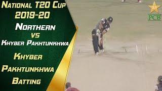 Khyber Pakhtunkhwa Batting Highlights | Northern v Khyber Pakhtunkhwa | 12th Match| National T20 Cup