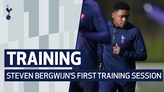 TRAINING | STEVEN BERGWIJN'S FIRST TRAINING SESSION AT SPURS