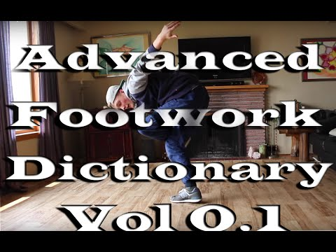 Bboy tutorial | Advanced Footwork Dictionary Vol.01