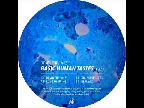 Basic Human Tastes - Down the 16*71 (FTWR005) [Preview]
