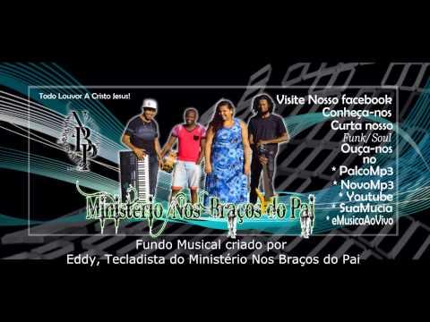 Fundo Musical Oração, Ministração 2016 NBP 1