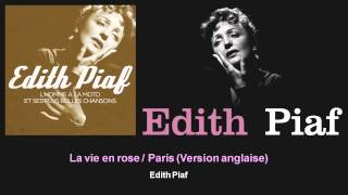 Edith Piaf - La vie en rose / Paris - Version anglaise - feat. Les Choeurs de René Saint-Paul