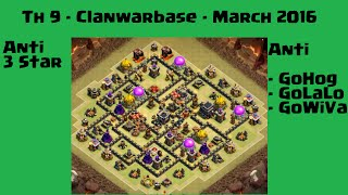 March 2016 - ClanWar Anti 3 Star Base - GoHog, GoLaLo, GoWiVa [Clash of Clans] #007