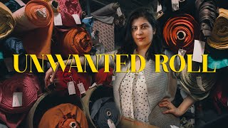 UNWANTED ROLL: story about textile waste