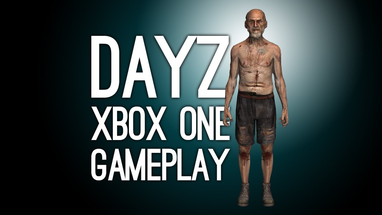 DayZ Xbox One Gameplay: Let's Play DayZ on Xbox One X (First Gameplay)