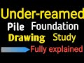 """12"""" under reamed piles    Study of Under reamed pile Foundation Drawing    Foundation Design"""