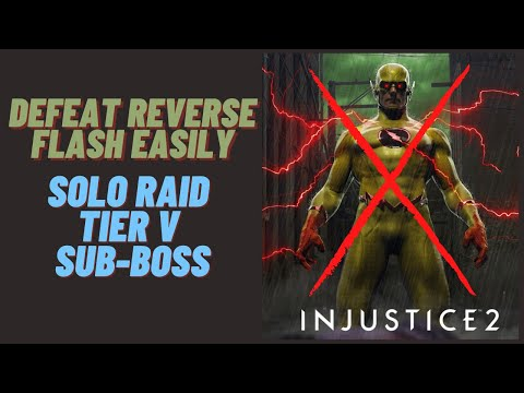 DEFEAT REVERSE FLASH  EASILY(SOLO RAID TIER V SUBBOSS) | INJUSTICE 2 MOBILE |