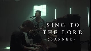 Pat Barrett - Sing To The Lord (Banner) (Live)