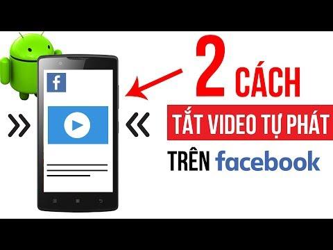 2 cách tắt video tự phát trên Facebook Android