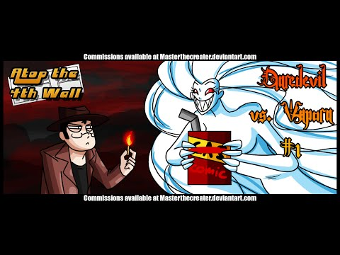 Daredevil vs. Vapora #1 - Atop the Fourth Wall