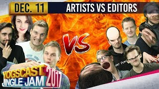 ARTISTS VS EDITORS - YOGSCAST JINGLE JAM - 11th December 2017