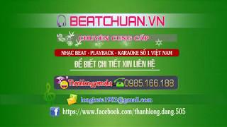 [Beat] Hoa Sao Dâng Đảng Dâng Bác Hồ - Thiên Trang (Phối Chuẩn)