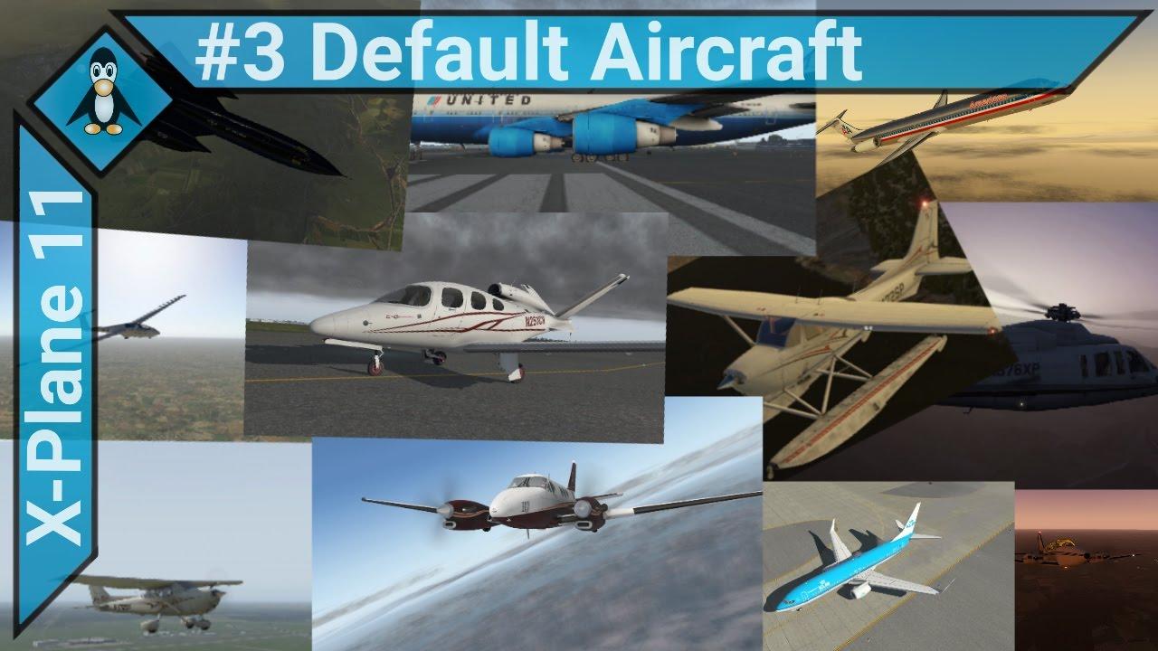 X Plane 11 Helicopter : X plane all the default aircraft flightsim planet