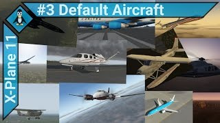 X-Plane 11 #3 - All the Default Aircraft