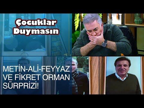 """Çocuklar Duymasın'da """"Metin-Ali-Feyyaz Ve Fikret Orman"""" Sürprizi! - Çocuklar Duymasın 27. Bölüm"""
