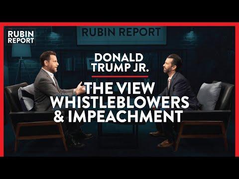 The View, Whistleblowers, & Trump Impeachment Inquiry | Donald Trump Jr. | POLITICS | Rubin Report