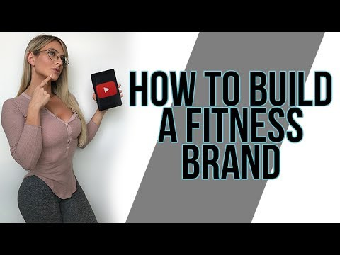 HOW TO BUILD A FITNESS BRAND