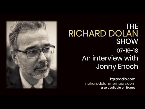 Richard Dolan Guest Jonny Enoch Multiverse, Frequencies and Consciousness