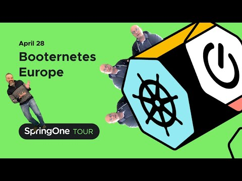 SpringOne Tour, Booternetes Europe, April 28th