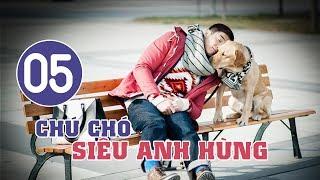 Chú Chó Siêu Anh Hùng - Tập 05 | Tuyển Tập Phim Hài Hước Đáng Yêu