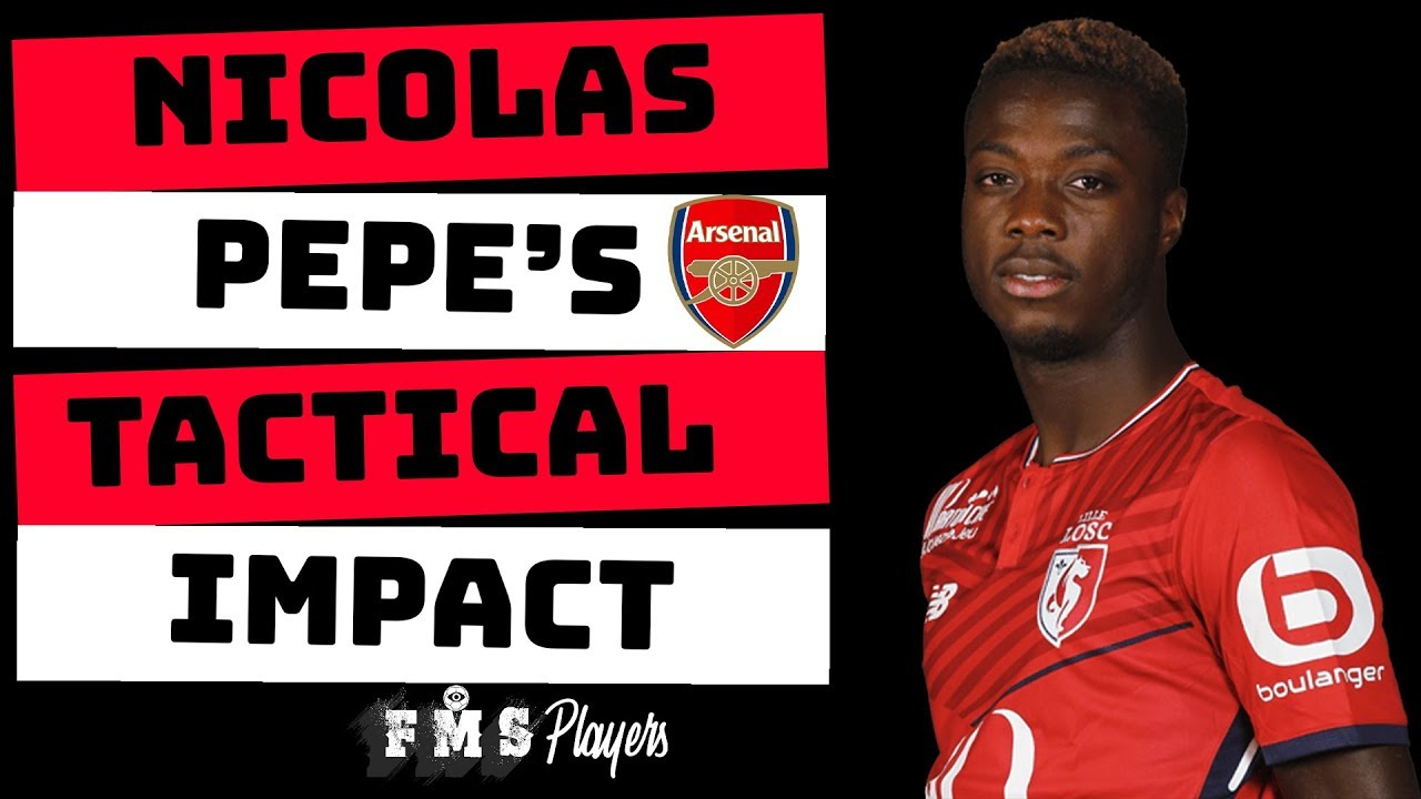 on sale cf00d 846e8 Tactical Profile : Nicolas Pepe | Why Arsenal Signed Pepe | What Will He  Bring To Arsenal