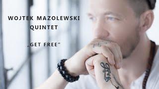 Download Wojtek Mazolewski Quintet - Get Free [cover Major Lazer] MP3 song and Music Video