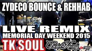 TK SOUL - REHAB / ZYDECO BOUNCE ( LIVE REMIX) T -TOWN BLUES N GROOVE FEST 2015  TUSCALOOSA AL.