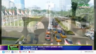 Download Video Pawai Obor Asian Para Games 2018 Di Kompleks Parlemen (MPR/DPR/DPD RI) MP3 3GP MP4