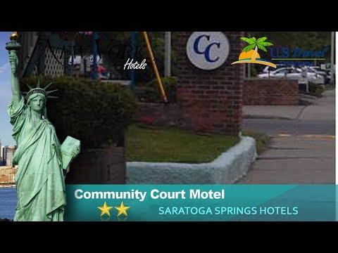 Community Court Motel - Saratoga Springs Hotels, New York