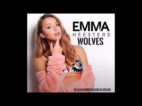Emma Heesters - Wolves (DJ Alejandro Bachata Remix)