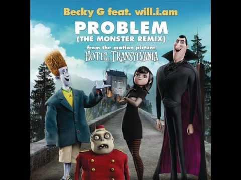 Becky G feat. will.i.am - Problem (The Monster Remix)