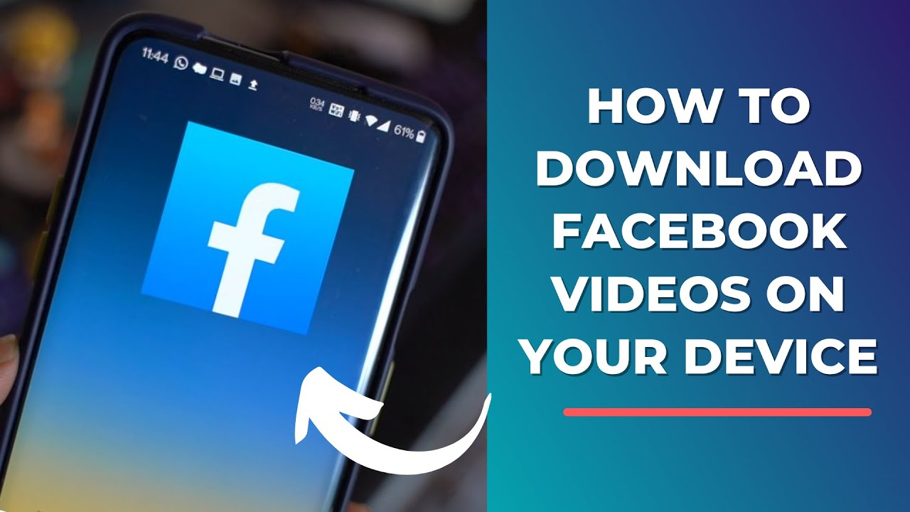 How to Download Facebook Videos in 11  Download Facebook videos on Any  Device