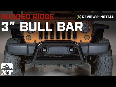 "Jeep Wrangler Rugged Ridge 3"" Bull Bar (2007-2017 JK) Review & Install"