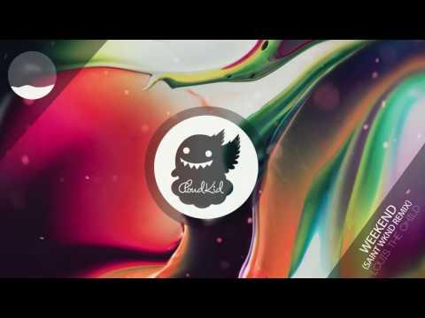 Louis The Child & Icona Pop - Weekend (SAINT WKND Remix)