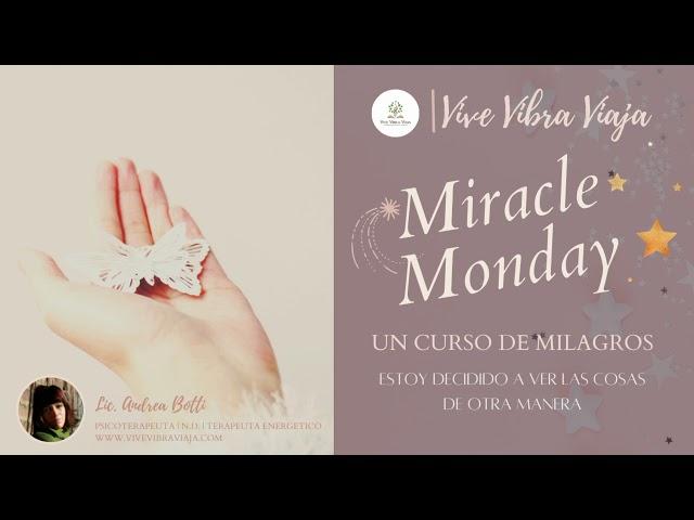 UN CURSO DE MILAGROS | ESTOY DECIDIDO A VER LAS COSAS DE OTRA MANERA