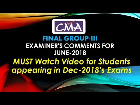 CMA-FINAL GROUP-3 | Examiner's Comment Summary | MUST WATCH