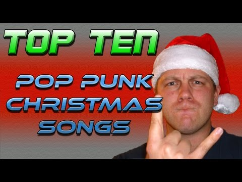 My Top Ten Pop Punk Christmas Songs