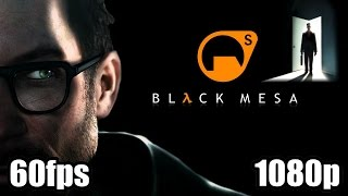 Half Life HD Remastered Gameplay - Black Mesa Source Engine Update 1080p 60fps Best FPS Ever