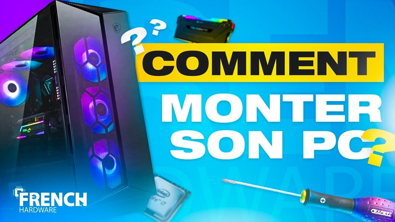 COMMENT MONTER SON PC GAMER EN 2021 !