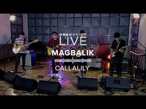 """Magbalik"" by Callalily | One Music LIVE"